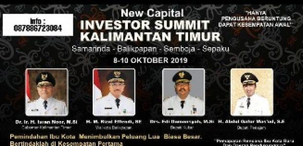 Di Summit Kalimantan Timur, Investor di Ajak Melihat Potensi Pembangunan Ibukota Baru