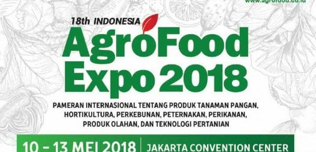 """Pameran Pertanian """"Indonesia AgroFood Expo 2018"""" Akan Fokuskan Komoditi Nasional dan Pengembangan Agribisnis"""