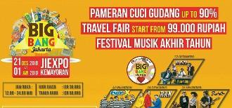 Big Bang 2018 Hadirkan Pesta Cuci Gudang dan Ragam Festival